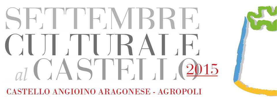 """Agropoli, tutto pronto per """"Il Settembre Culturale"""". Ecco il programma"""