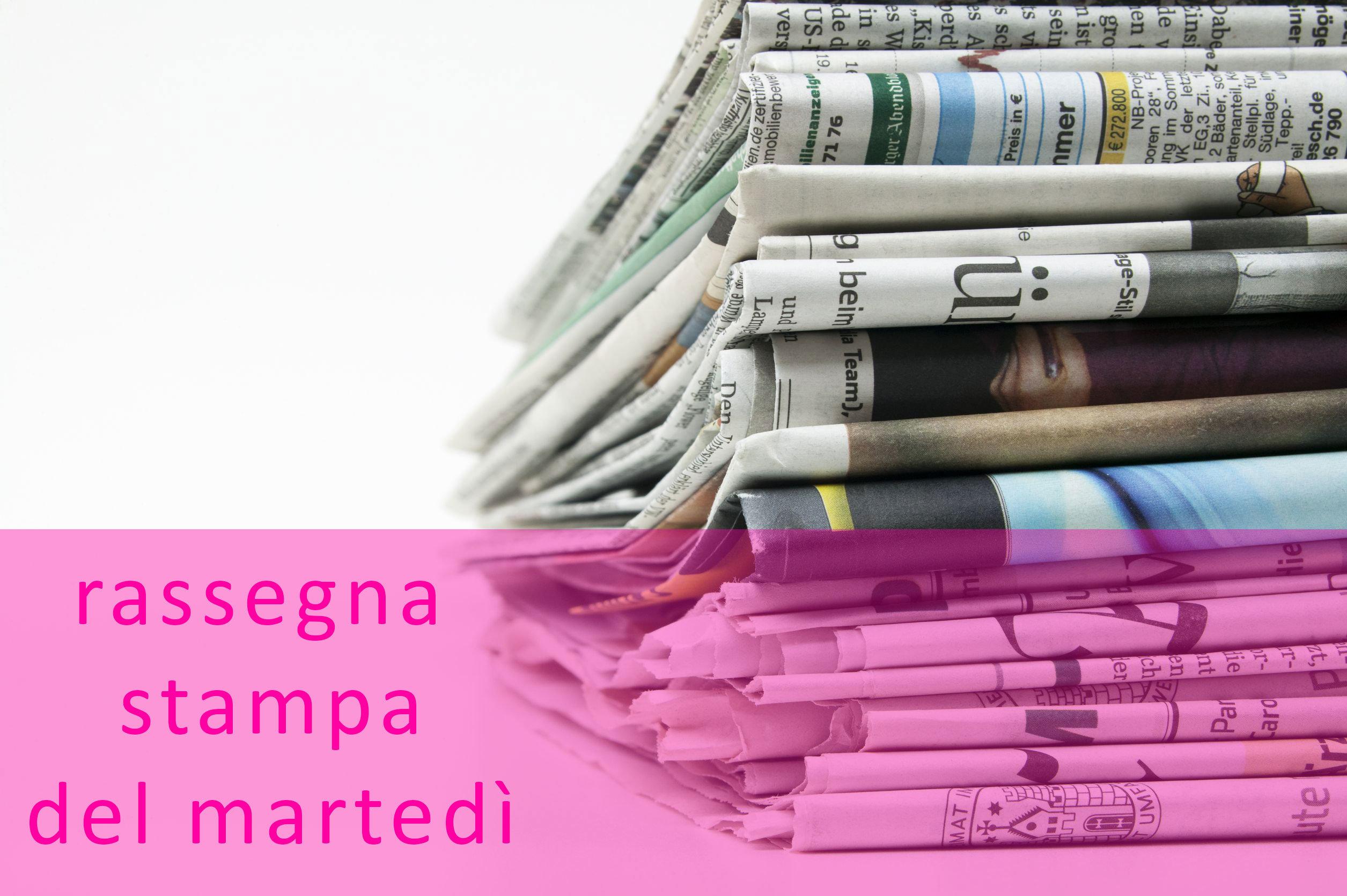 rassegnastampa_martedì